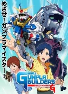 Mokei Senshi Gunpla Builders Beginning G's Cover Image