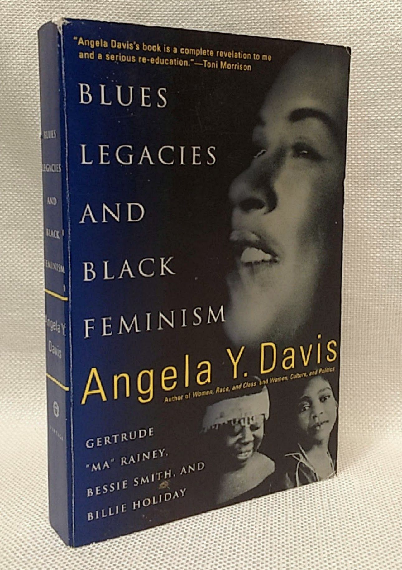 "Blues Legacies and Black Feminism: Gertrude ""Ma"" Rainey, Bessie Smith, and Billie Holiday, Davis, Angela Y."