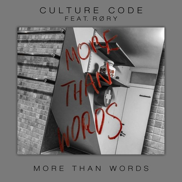 Culture Code Ft. RØRY – More Than Words