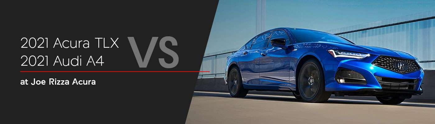 2021 Acura TLX vs 2021 Audi A4 Comparison - Joe Rizza Acura