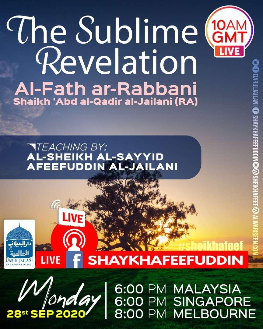 Al-Fath ar-Rabbani – The Sublime Revelation   28 Sep 2020   Weekly