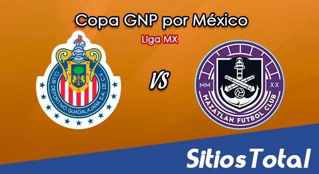 Chivas vs Mazatlán FC en Vivo – Copa GNP por México – Liga MX – Sábado 11 de Julio del 2020
