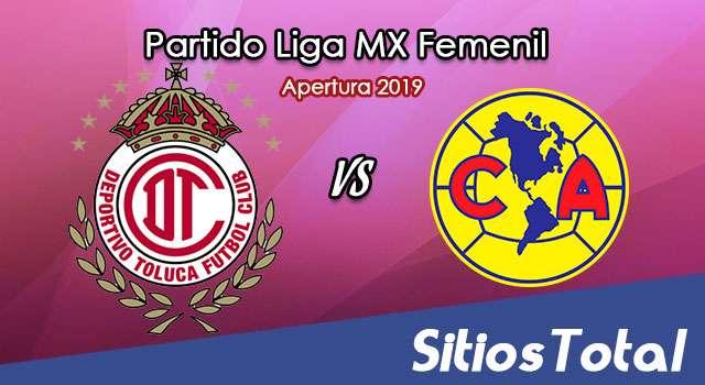 Ver Toluca vs América en Vivo – Liga MX Femenil – Apertura 2019 – Jueves 22 de Agosto del 2019