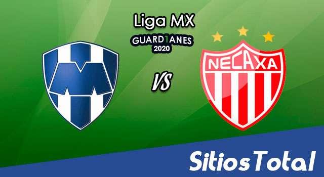 Monterrey vs Necaxa en Vivo – Liga MX – Guardianes 2020 – Sábado 15 de Agosto del 2020