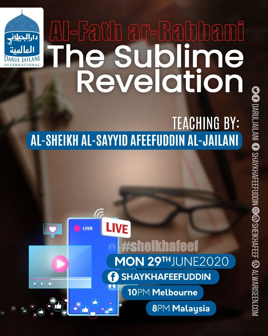 Al-Fath ar-Rabbani – The Sublime Revelation – 29 June 2020
