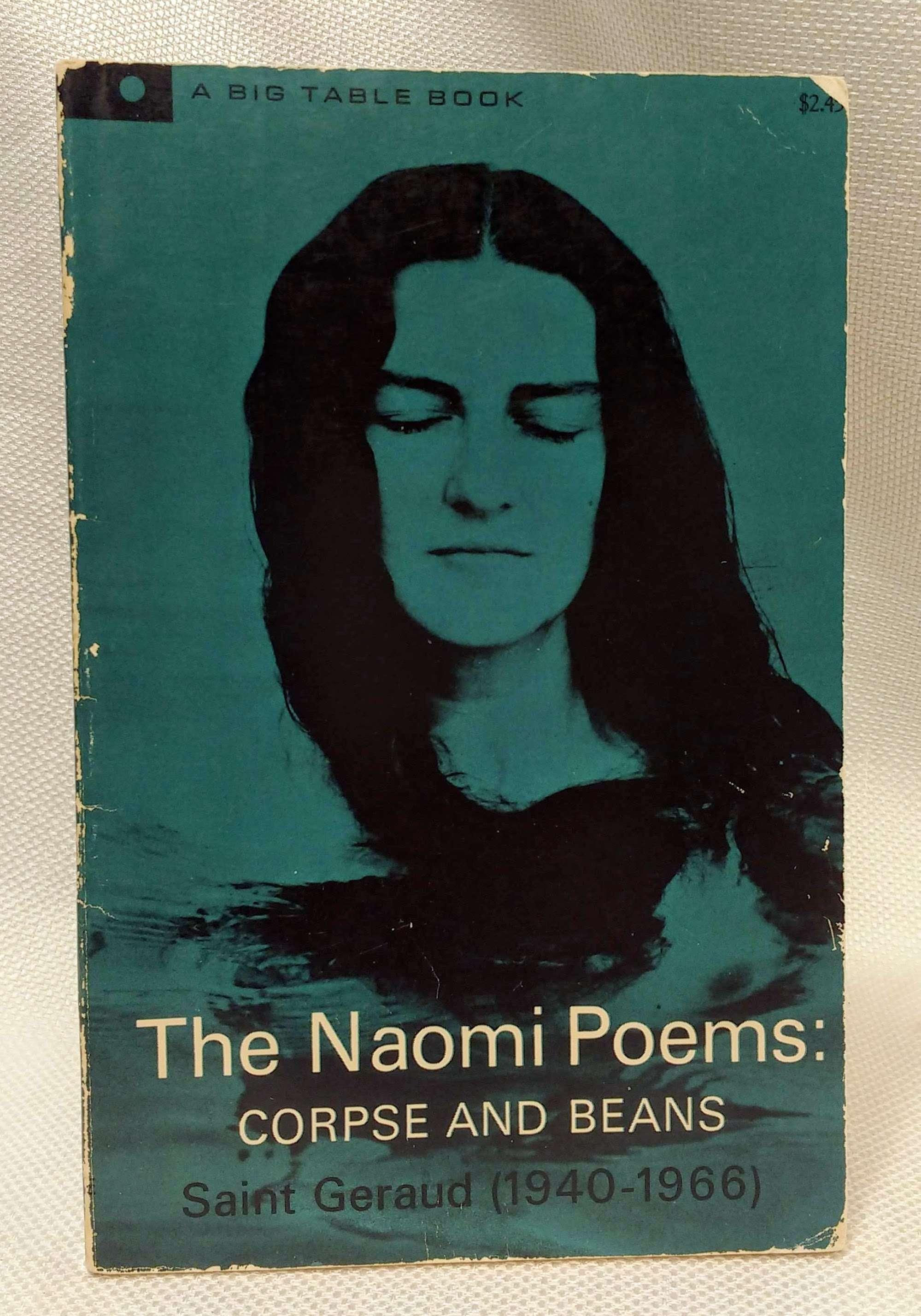 The Naomi Poems: Corpse and Beans, William Knott (Saint Geraud)
