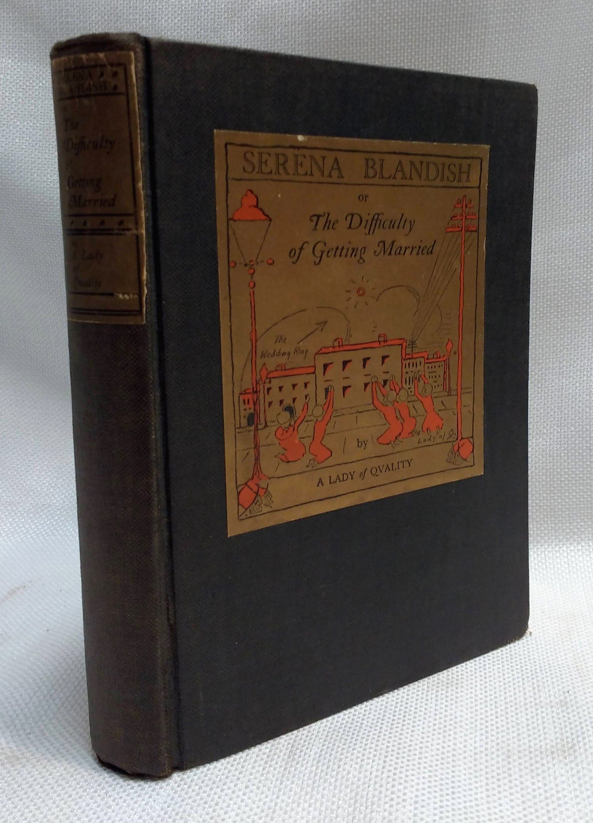Serena Blandish or The Difficulty of Getting Married, [Bagnold, Enid] Lady of Quality, A