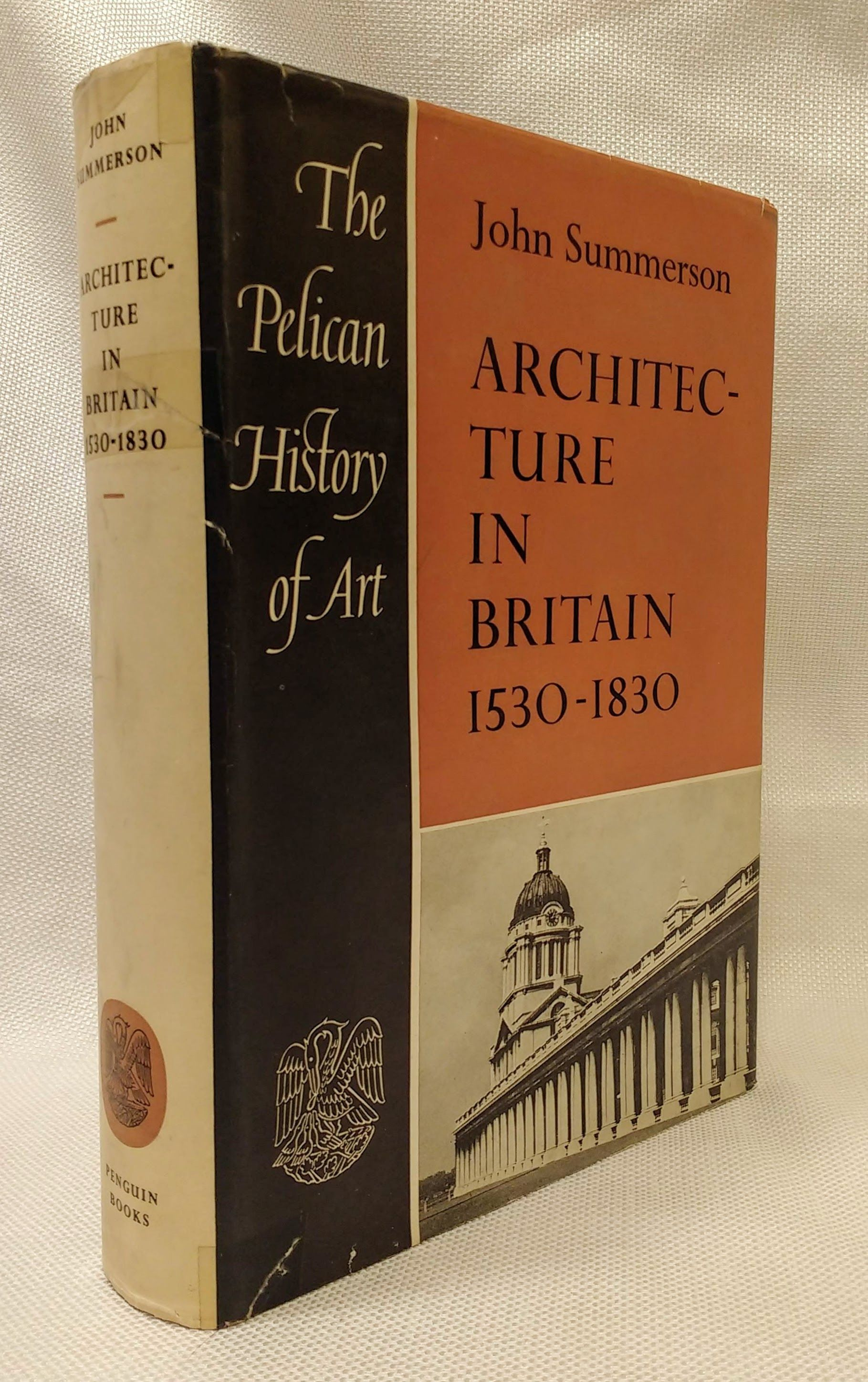 Architecture in Britain, 1530 to 1830 (The Pelican history of art), Summerson, John Newenham
