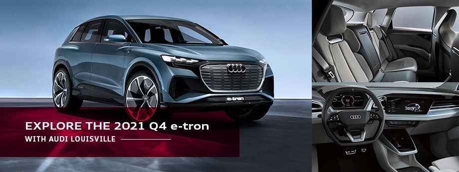 2021 Audi Q4 e-tron Model Overview at Audi Louisville