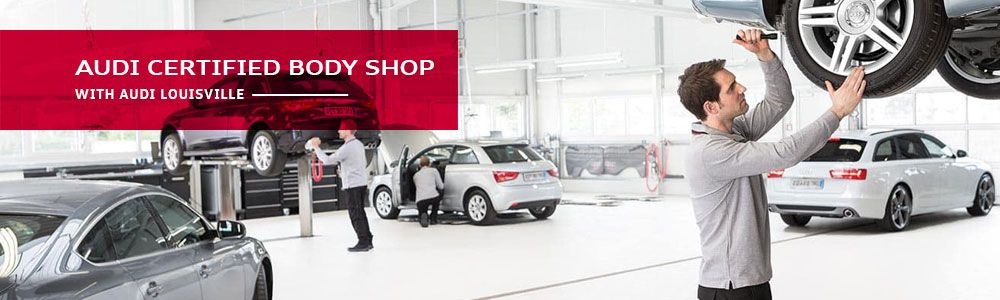 Audi Certified Body Shop at Audi Louisville