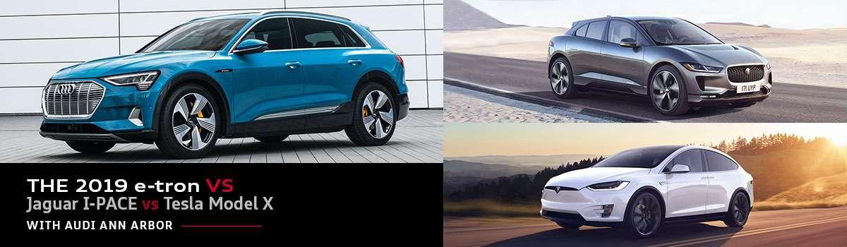 2019 Audi e-tron vs. Jaguar I-PACE vs Tesla Model X | 2020 ...