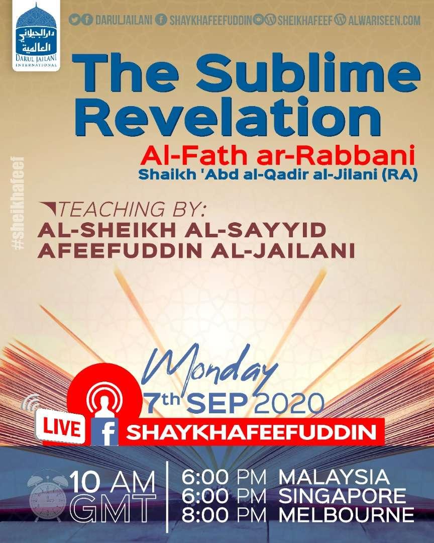 Al-Fath ar-Rabbani – The Sublime Revelation | 7 Sep 2020 | Weekly