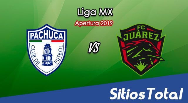 Ver Pachuca vs FC Juarez en Vivo – Apertura 2019 de la Liga MX
