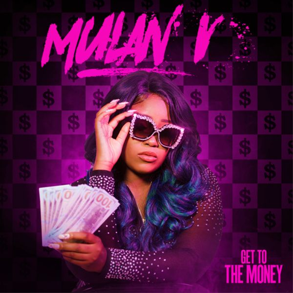Mulan V – Get To The Money