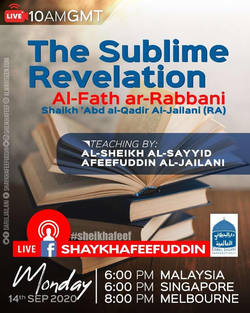 Al-Fath ar-Rabbani – The Sublime Revelation | 14 Sep 2020 | Weekly