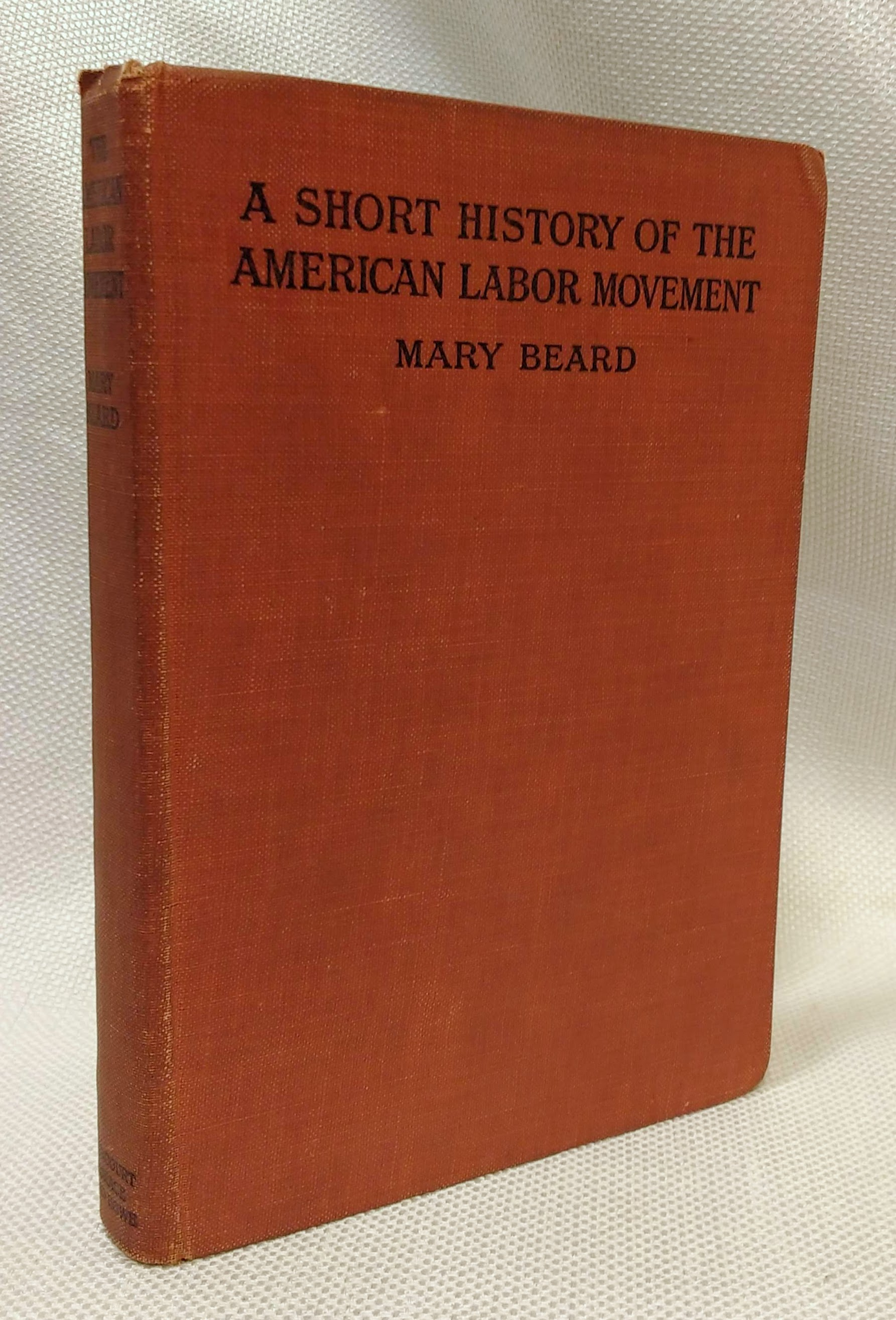 A Short History of the American Labor Movement, Beard, Mary