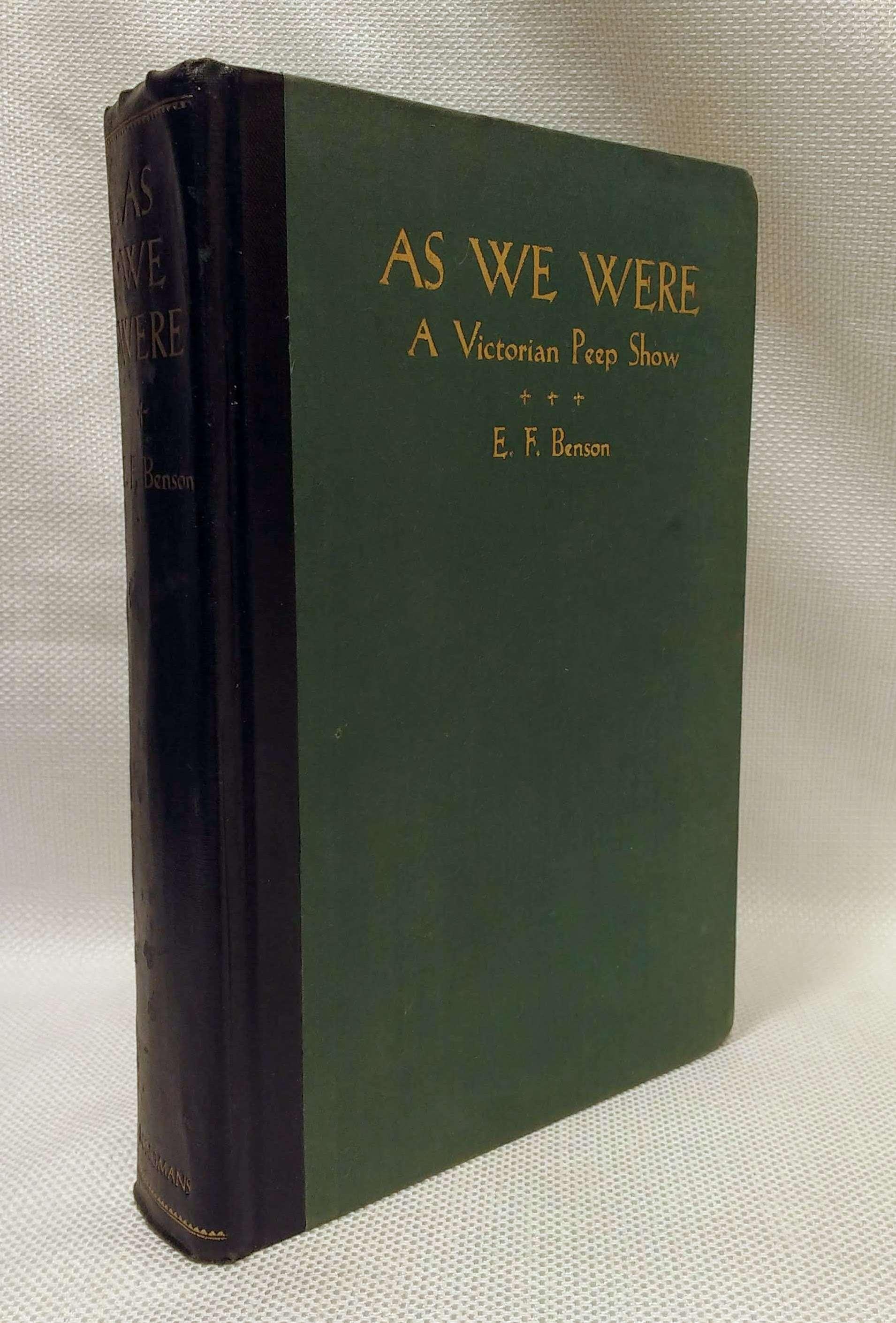 As We Were: a Victorian peep-show, BENSON, E.F.