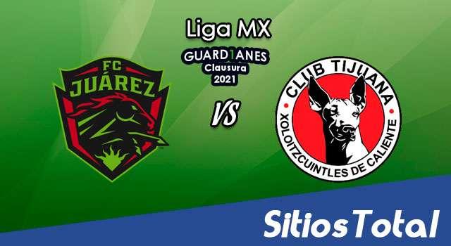 FC Juarez vs Xolos Tijuana en Vivo – Canal de TV, Fecha, Horario, MxM, Resultado – J2 de Guardianes 2021 de la Liga MX