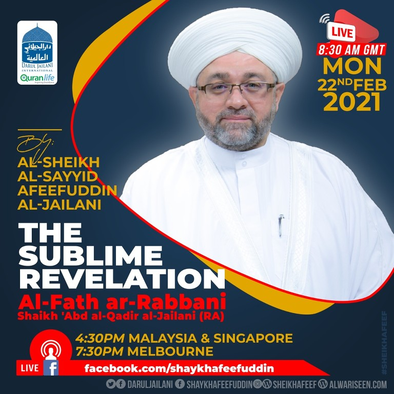 Al-Fath ar-Rabbani – The Sublime Revelation | 22 Feb 2021 | Weekly Classes
