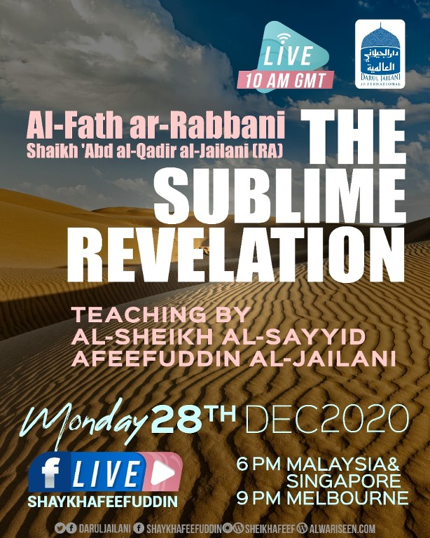 Al-Fath ar-Rabbani – The Sublime Revelation | 28 Dec 2020 | Weekly Classes