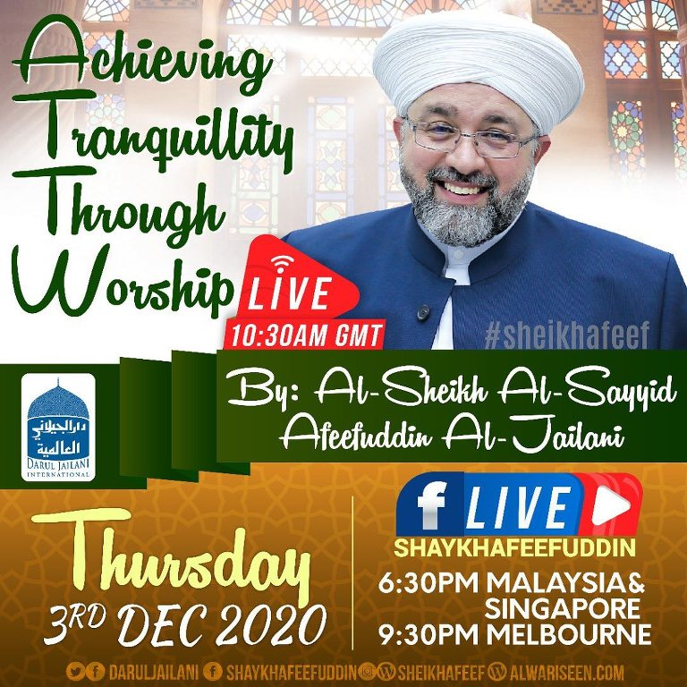 Achieving Tranquility Through Worship | 3 Dec 2020 | Weekly Classes