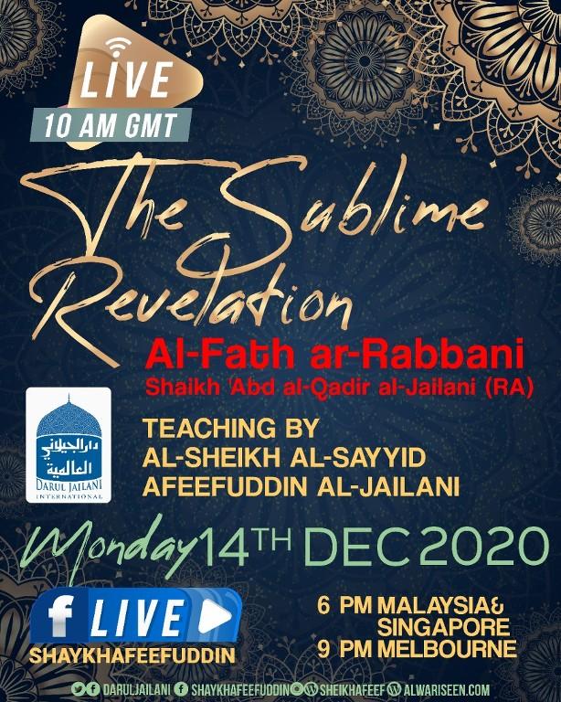 Al-Fath ar-Rabbani – The Sublime Revelation | 14 Dec 2020 | Weekly Classes