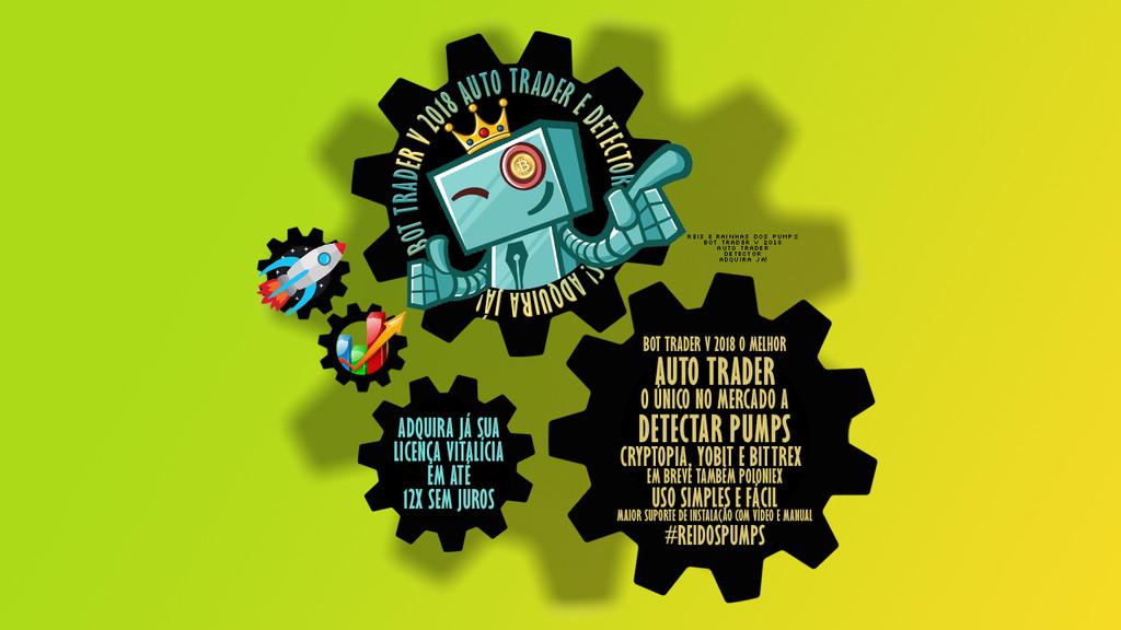 BOT TRADER V 2018: Robot trader complete and agile! PUMP DETECTOR ...