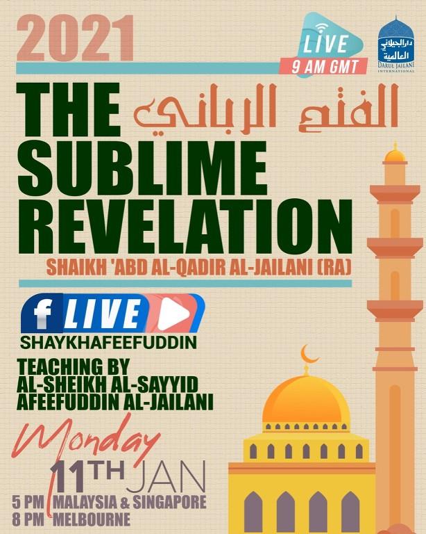 Al-Fath ar-Rabbani – The Sublime Revelation | 11 Jan 2021 | Weekly Classes