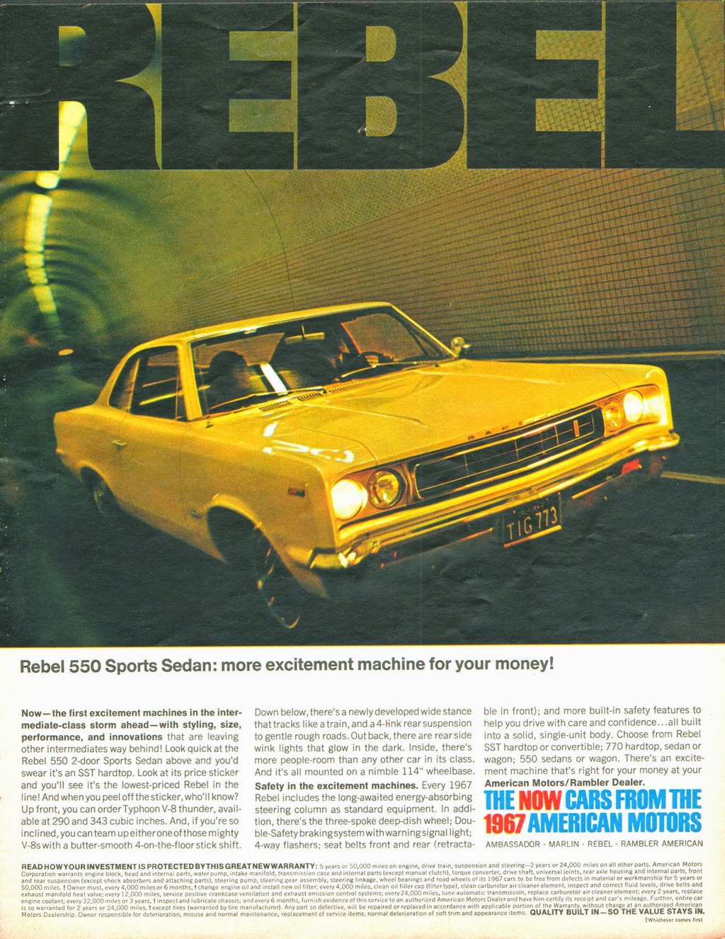 The AMC Rebel 550 Sports Sedan. More excitement machine for your money!