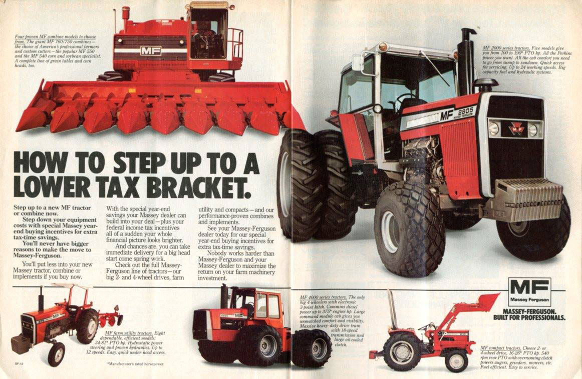 HOW TO STEP UP TO A LOWER TAX BRACKET. MASSEY-FERGUSON. BUILT FOR PROFESSIONALS.