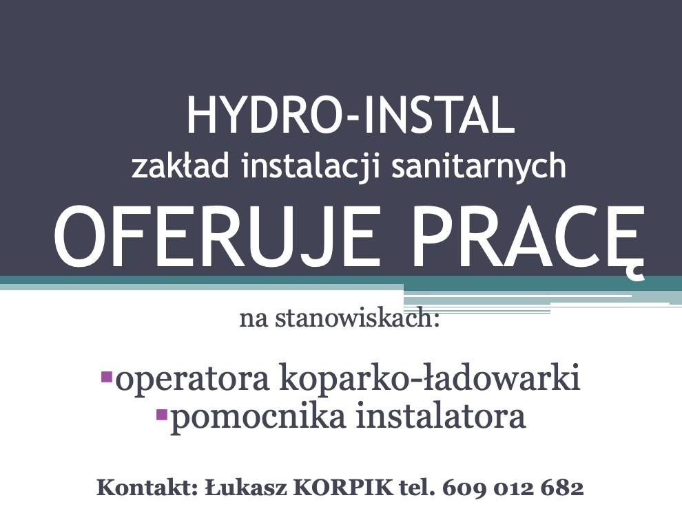 Praca dla operatora koparko-ładowarki ipomocnika instalatora