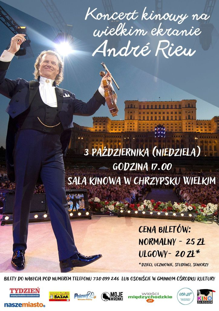 Koncert Andre Rieu wKinie zaRogiem