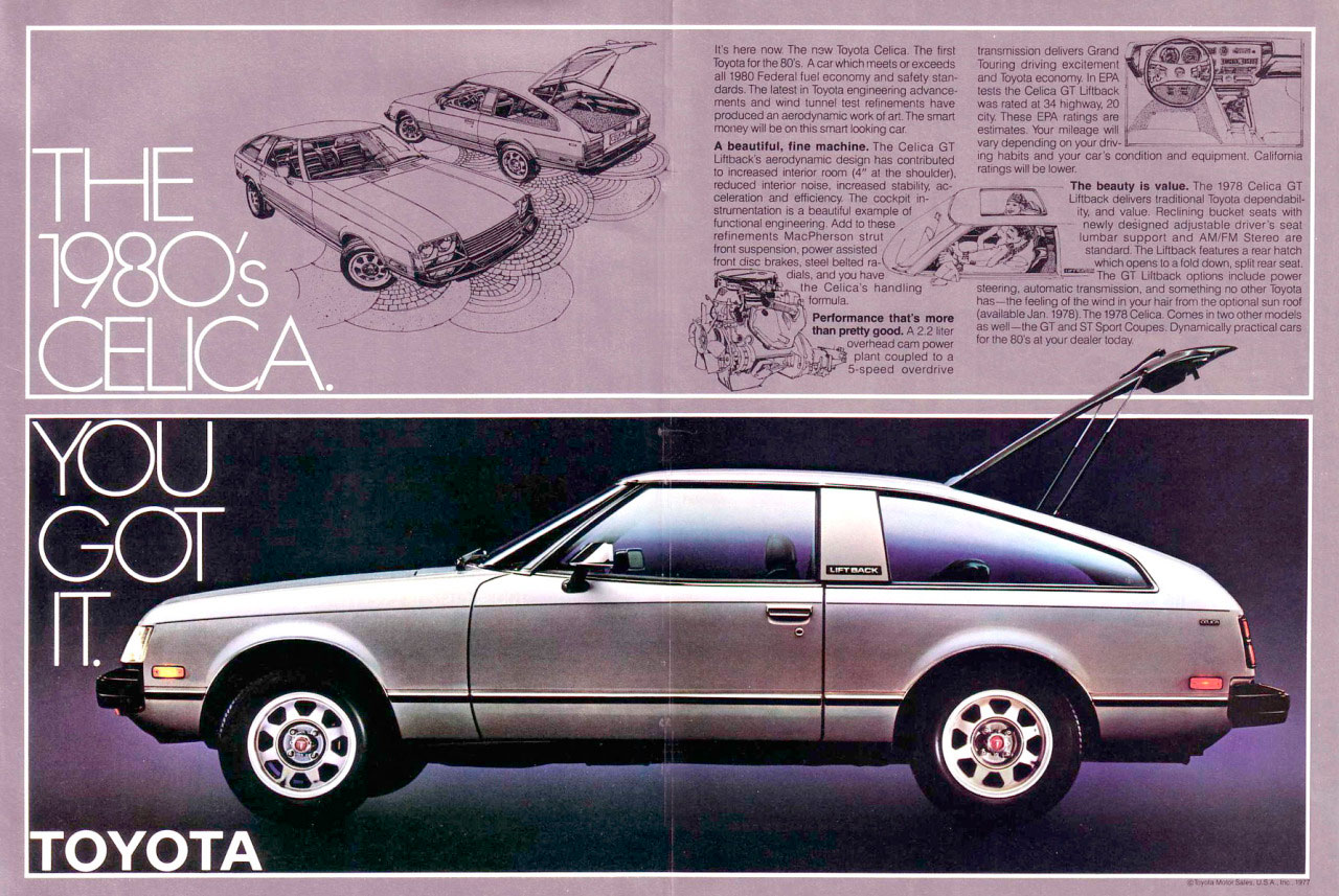 The 1980's Toyota Celica. You got it.