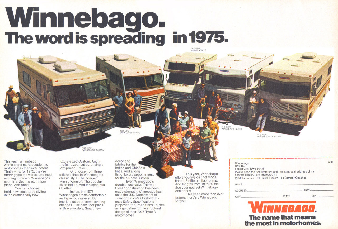 Winnebago. The word is spreading in 1975.