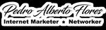 Pedro Alberto Flores – Internet Marketer & Networker