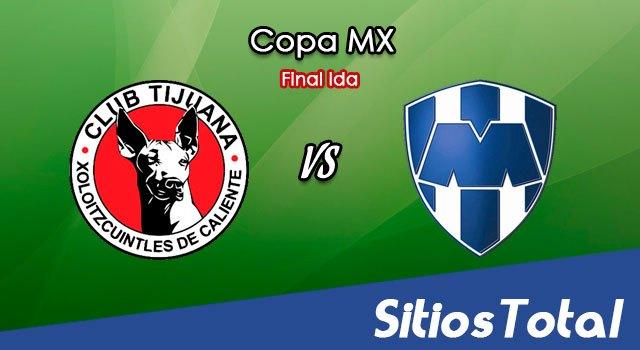 Xolos Tijuana vs Monterrey en Vivo – Final Ida – Copa MX – Miércoles 21 de Octubre del 2020