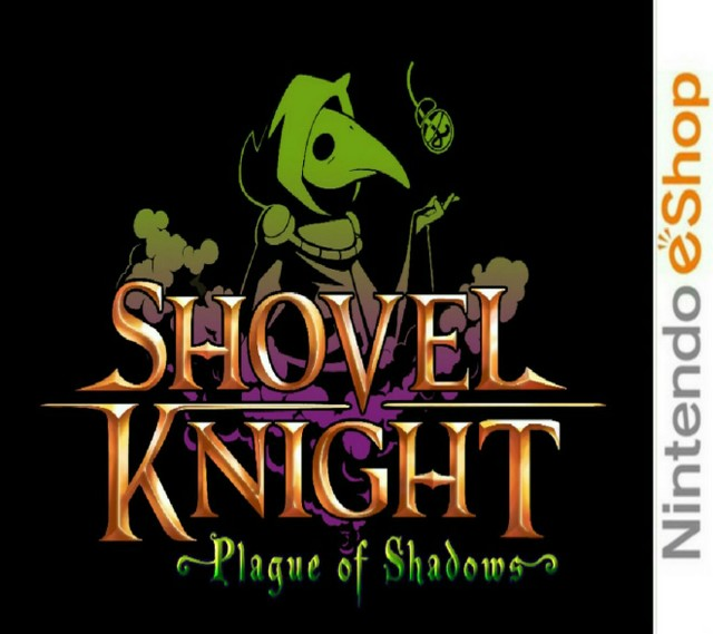 Shovel Knight : Plague of Shadows [CIA]