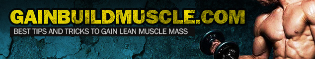 Gain Quick: Gain & Build Muscle with Expert Knowledge
