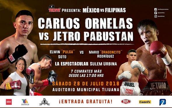 Carlos «Chinito» Ornelas vs Jetro «Silent Operator» Pabustan en Vivo – Box – Sábado 28 de Julio del 2018
