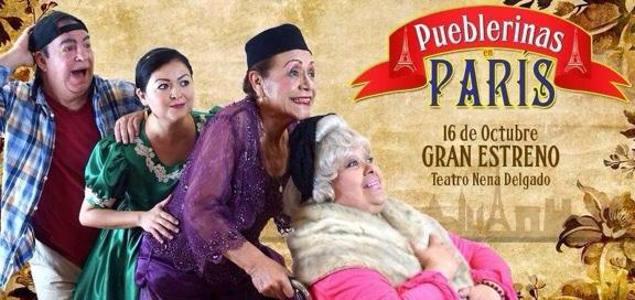 Obra de Teatro Pueblerinas en París en Vivo – Sábado 4 de Abril del 2020