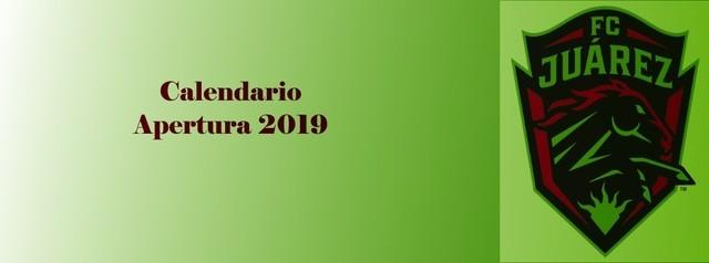Calendario de FC Juárez para el Apertura 2019