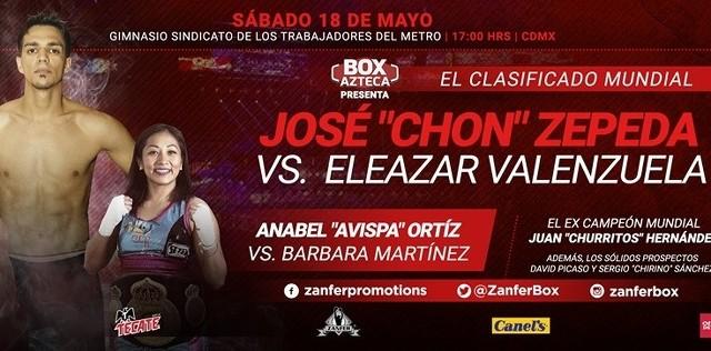 José «Chon» Zepeda vs Eleazar «Tronco» Valenzuela en Vivo – Box – Sábado 18 de Mayo del 2019