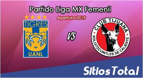 Ver Tigres vs Xolos Tijuana en Vivo – Vuelta Cuartos de Final – Liga MX Femenil – Apertura 2019 – Domingo 17 de Noviembre del 2019