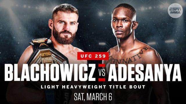 Adesanya vs Blachowicz en Vivo – UFC 259 – Sábado 6 de Marzo del 2021