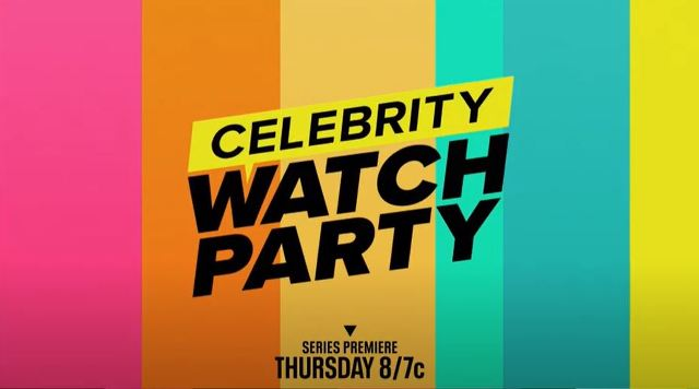 Celebrity Watch Party en Vivo – Jueves 18 de Junio del 2020