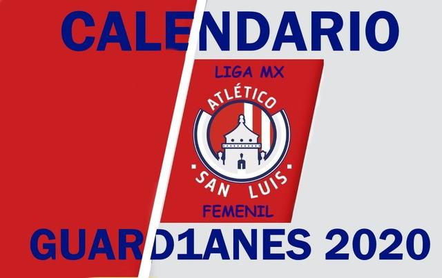 Calendario del Atlético de San Luis Femenil – Guard1anes 2020