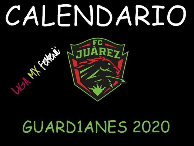 Calendario de FC Juárez Femenil – Guard1anes 2020