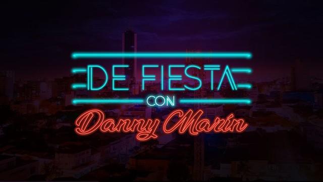 De fiesta con Danny Marin en Vivo – Sábado 17 de Abril del 2021