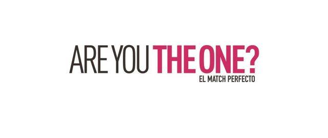 Are You The One? El Match Perfecto en Vivo – Jueves 21 de Mayo del 2020