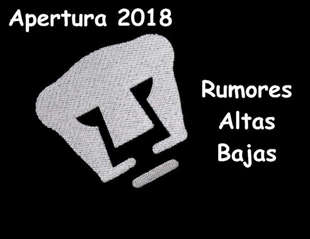 Rumores, Altas, Bajas del Pumas para el Apertura 2018